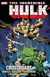 Incredible Hulk Crossroads Hulk Reading Order