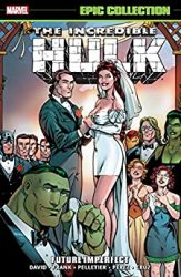 Incredible Hulk Epic Collection Future Imperfect Hulk Reading Order