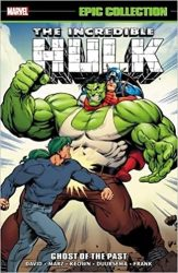 Incredible Hulk Epic Collection Ghost of the Past Hulk Reading Order