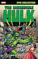 Incredible Hulk Epic Collection vol 1 Man or Monster Hulk Reading Order