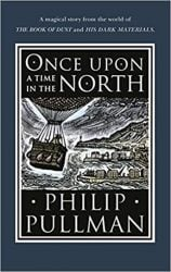 Once Upon a Time in the North His Dark Materials Books in Order