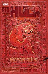 Red Hulk Mayan Rule Hulk Reading Order