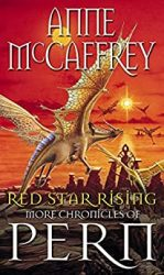 Red Star Rising (The Dragon Books) Dragonriders of Pern Reading Order