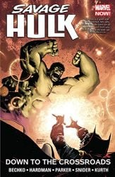 Savage Hulk Vol. 2 Down to the Crossroads Hulk Reading Order