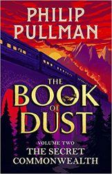 The Secret Commonwealth The Book of Dust Volume Two His Dark Materials Books in Order