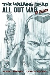 The Walking Dead by Robert Kirkman Reading Order All Out War Artist's Proof Edition