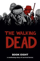 The Walking Dead by Robert Kirkman Reading Order Book Eight