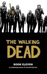 The Walking Dead by Robert Kirkman Reading Order Book Eleven