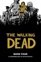 The Walking Dead by Robert Kirkman Reading Order Book Four