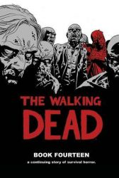 The Walking Dead by Robert Kirkman Reading Order Book Fourteen