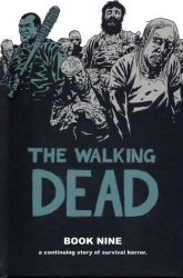 The Walking Dead by Robert Kirkman Reading Order Book Nine