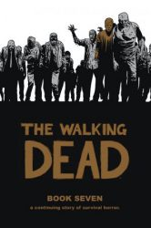 The Walking Dead by Robert Kirkman Reading Order Book Seven