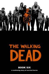 The Walking Dead by Robert Kirkman Reading Order Book Six