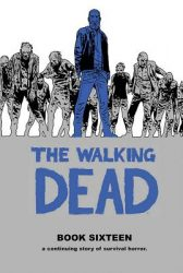 The Walking Dead by Robert Kirkman Reading Order Book Sixteen