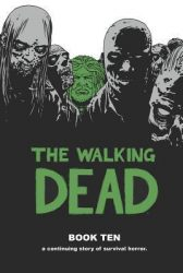 The Walking Dead by Robert Kirkman Reading Order Book Ten