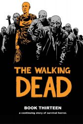 The Walking Dead by Robert Kirkman Reading Order Book Thirteen