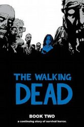 The Walking Dead by Robert Kirkman Reading Order Book Two