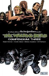 The Walking Dead by Robert Kirkman Reading Order Compendium Vol. 3