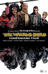 The Walking Dead by Robert Kirkman Reading Order Compendium Vol. 4