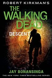 The Walking Dead by Robert Kirkman Reading Order Descent