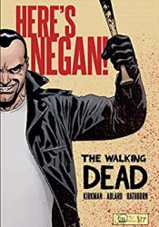The Walking Dead by Robert Kirkman Reading Order Here's Negan!