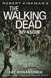The Walking Dead by Robert Kirkman Reading Order Invasion