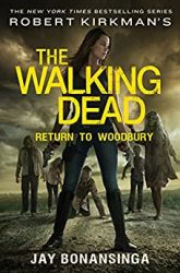 The Walking Dead by Robert Kirkman Reading Order Return to Woodbury