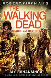The Walking Dead by Robert Kirkman Reading Order Search and Destroy