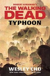 The Walking Dead by Robert Kirkman Reading Order Typhoon