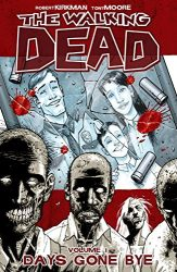 The Walking Dead by Robert Kirkman Reading Order Vol. 1 Days Gone Bye