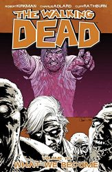 The Walking Dead by Robert Kirkman Reading Order Vol. 10 What We Become