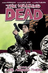 The Walking Dead by Robert Kirkman Reading Order Vol. 12 Life Among Them