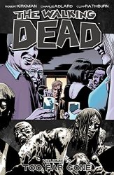 The Walking Dead by Robert Kirkman Reading Order Vol. 13 Too Far Gone