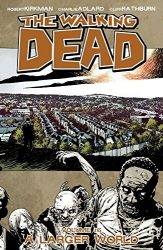 The Walking Dead by Robert Kirkman Reading Order Vol. 16 A Larger World