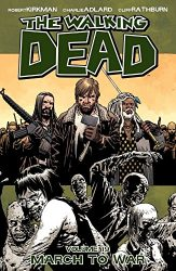 The Walking Dead by Robert Kirkman Reading Order Vol. 19 March To War