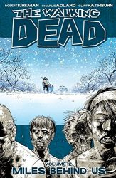 The Walking Dead by Robert Kirkman Reading Order Vol. 2 Miles Behind Us