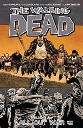 The Walking Dead by Robert Kirkman Reading Order Vol. 21 All Out War Part 2