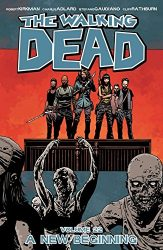 The Walking Dead by Robert Kirkman Reading Order Vol. 22 A New Beginning