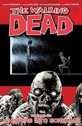 The Walking Dead by Robert Kirkman Reading Order Vol. 23 Whispers Into Screams