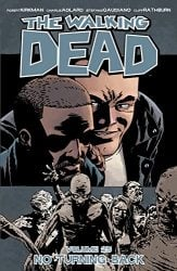 The Walking Dead by Robert Kirkman Reading Order Vol. 25 No Turning Back