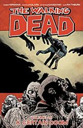 The Walking Dead by Robert Kirkman Reading Order Vol. 28 A Certain Doom