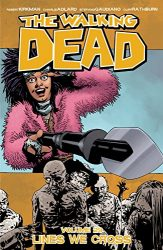 The Walking Dead by Robert Kirkman Reading Order Vol. 29 Lines We Cross