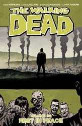 The Walking Dead by Robert Kirkman Reading Order Vol. 32 Rest In Peace