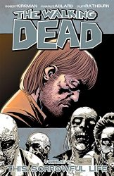The Walking Dead by Robert Kirkman Reading Order Vol. 6 This Sorrowful Life