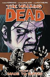 The Walking Dead by Robert Kirkman Reading Order Vol. 8 Made To Suffer
