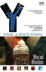 Y The Last Man, Vol. 10 Whys and Wherefores by Brian K. Vaughan Comic Book Reading Order