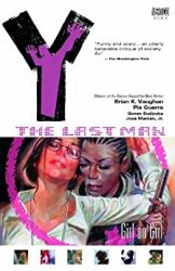 Y The Last Man, Vol. 6 Girl on Girl by Brian K. Vaughan Comic Book Reading Order