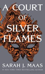 A Court of Silver Flames A Court of Thorns and Roses Book 4 Sarah J Maas Reading Order