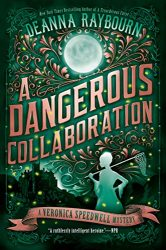 A Dangerous Collaboration Veronica Speedwell Books in Order