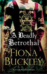 A Deadly Betrothal Ursula Blanchard Books in Order